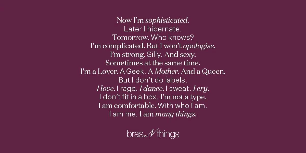 I am many things. Bras N THings
